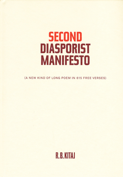 R. B. KITAJ; Second Diasporist Manifesto, Yale Universiy Press 2007