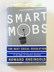 RHEINGOLD, HOWARD; Smart Mobs, (Perseus Books) Cambridge, Mass., USA 2002