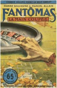 ALLAIN, MARCEL u. SOUVESTRE, PIERRE; Fantômas, La Main Coupée, (Arthème Fayard) Paris 1911