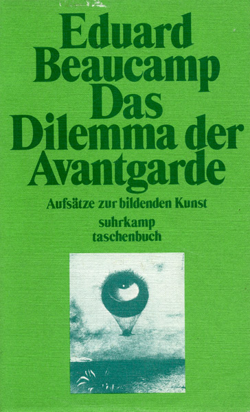 Eduard Beaucamp; Das Dilemma der Avantgarde