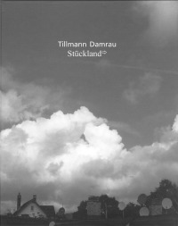 Tillmann Damrau - Stückland
