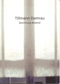 Tillmann Damrau - Zeichnung Malerei